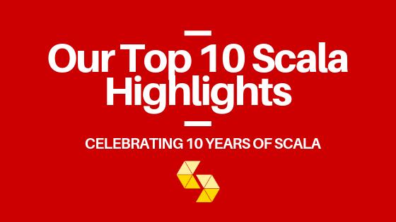 Our Top 10 Scala Highlights